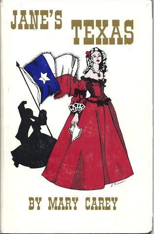 Jane's Texas Mary Carey Signed, Carey, Mary