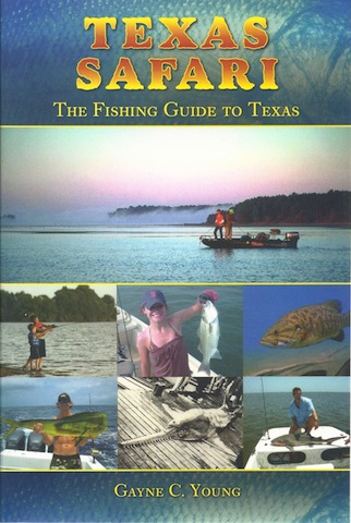 Texas Safari: The Fishing Guide to Texas, Gayne Young