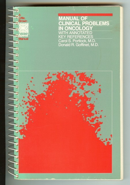 Manual of Clinical Problems in Oncology Portlock, Portlock, Carol S.; Goffinet, Donald R.