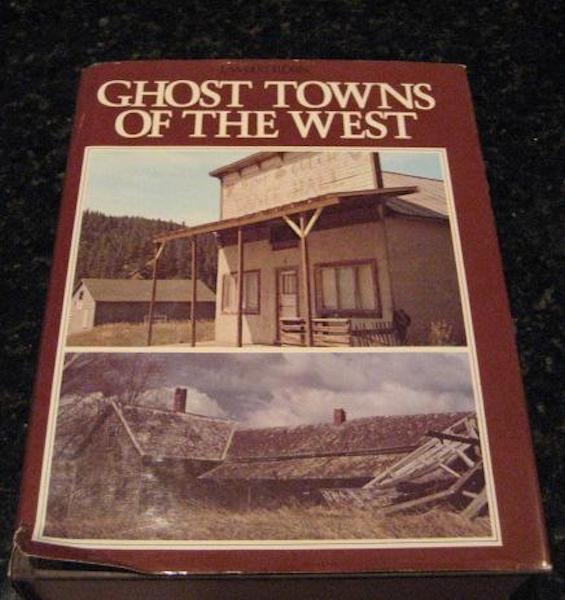 Ghost Towns of the West Florin Illustrated, Lambert Florin