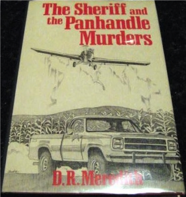 Sheriff and Panhandle Murders Meredith Signed 1st Texas, Meredith, D R