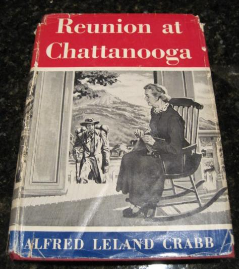 Reunion at Chattanooga Signed First Edition, Crabb, Alfred Leland