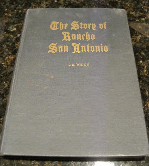 Story of Rancho San Antonio History of San Francisco, De Veer, Daisy Williamson