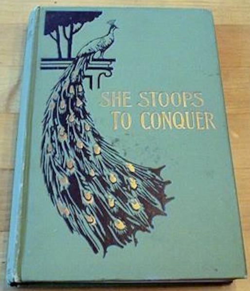 She Stoops to Conquer Oliver Goldsmith Illus Gordon, Goldsmith, Oliver