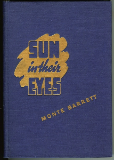 Sun in their Eyes Monte Barrett Signed Limited Ed Texas, Barrett, Monte