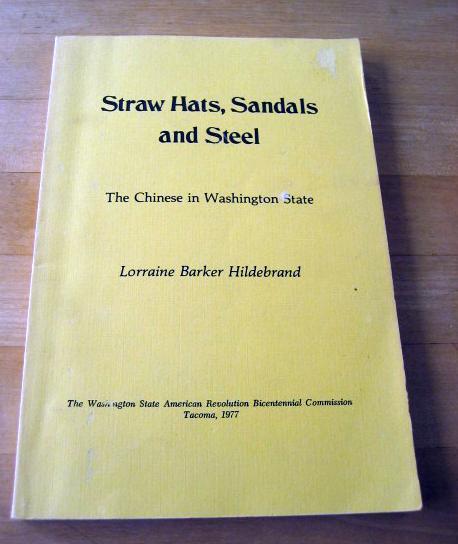 Straw Hats Sandals & Steel Chinese in Washington State, Hildebrand, Lorraine Baker