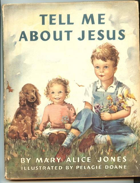 Tell Me About Jesus [Hardcover] by Jones, Mary Alice, Mary Alice Jones