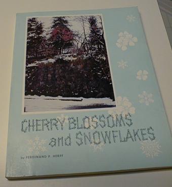 Cherry Blossoms & Snowflakes Ferdinand [Paperback] by Herff, Ferdinand P., Ferdinand P. Herff