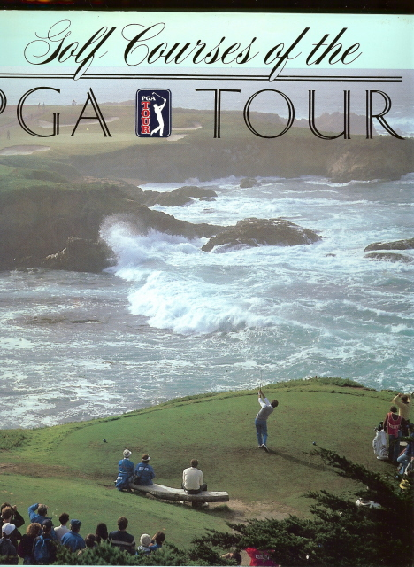 Golf Courses of the PGA Tour - [Hardcover] by George Peper -, George Peper -