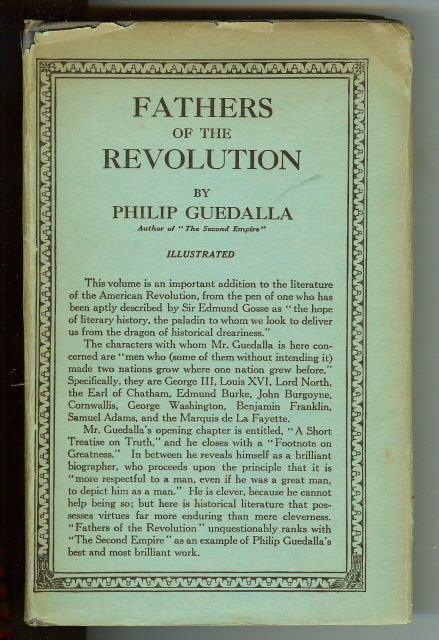 Fathers of the Revolution Philip Guedalla Illustrated [Hardcover], Philip Guedalla