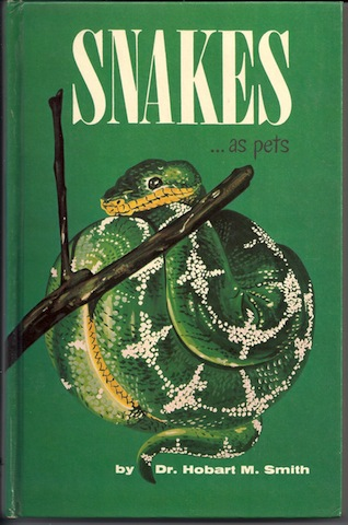 Snakes as pets,, Hobart Muir Smith