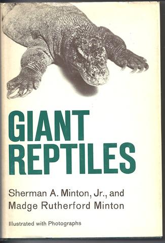 Giant reptiles, Sherman A Minton