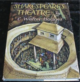 Shakespeare's Theatre [Unknown Binding] by Hodges, C. Walter, C. Walter Hodges