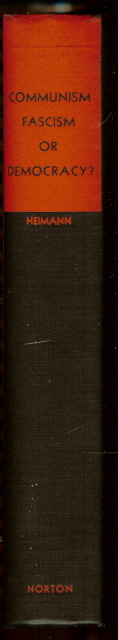 Communism Fascism Or Democracy? [Hardcover] by Heimann, Eduard., Eduard. Heimann