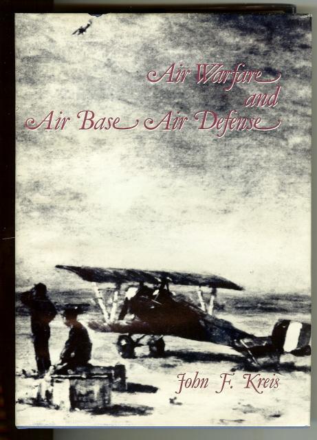 Air Warfare and Air Base Air Defense [Hardcover] by Kreis, John F, John F Kreis