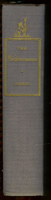 The Mediterranean: Saga of a Sea by Ludwig, Emil, Emil Ludwig