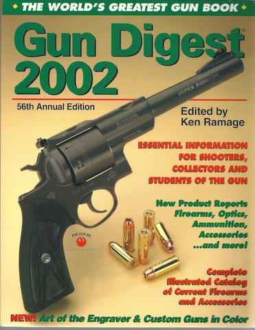 Gun Digest: The World's Greatest Gun Book, Editor-Ken Ramage