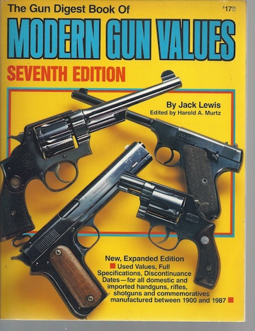 """Gun Digest"" Book of Modern Gun Values (Gun Digest Book of Modern Gun Values), Jack Lewis"