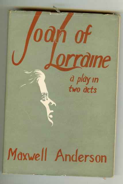 Joan of Lorranine Play Maxwell Anderson First Bergman [Hardcover], Maxwell Anderson