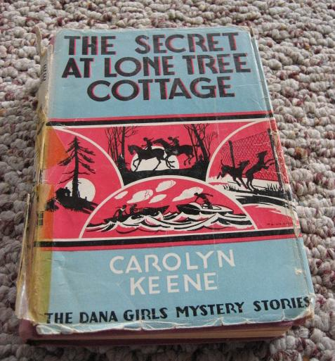 Vintage Dana Girls Secret at Lone Tree Cottage DJ Keene [Hardcover], Carolyn Keene