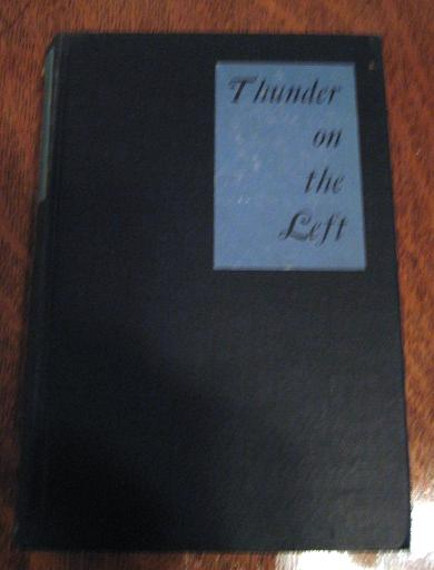 Thunder on The Left [Hardcover] by Morley,Christopher, Christopher Morley