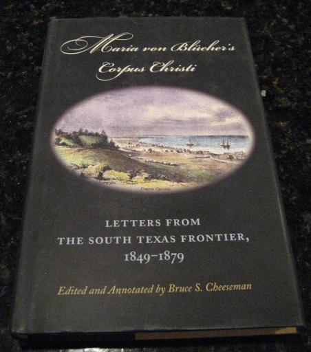 Maria von Blucher's Corpus Christi Texas 1849-1879 [Hardcover], Maria Von Blucher