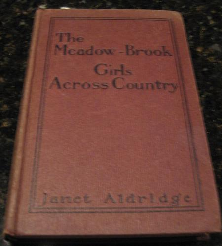 The Meadow-Brook Girls Across Country [Hardcover] by Aldridge, Janet, Janet Aldridge