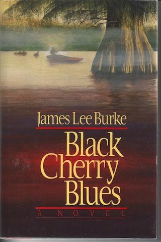 Black Cherry Blues, James Lee Burke