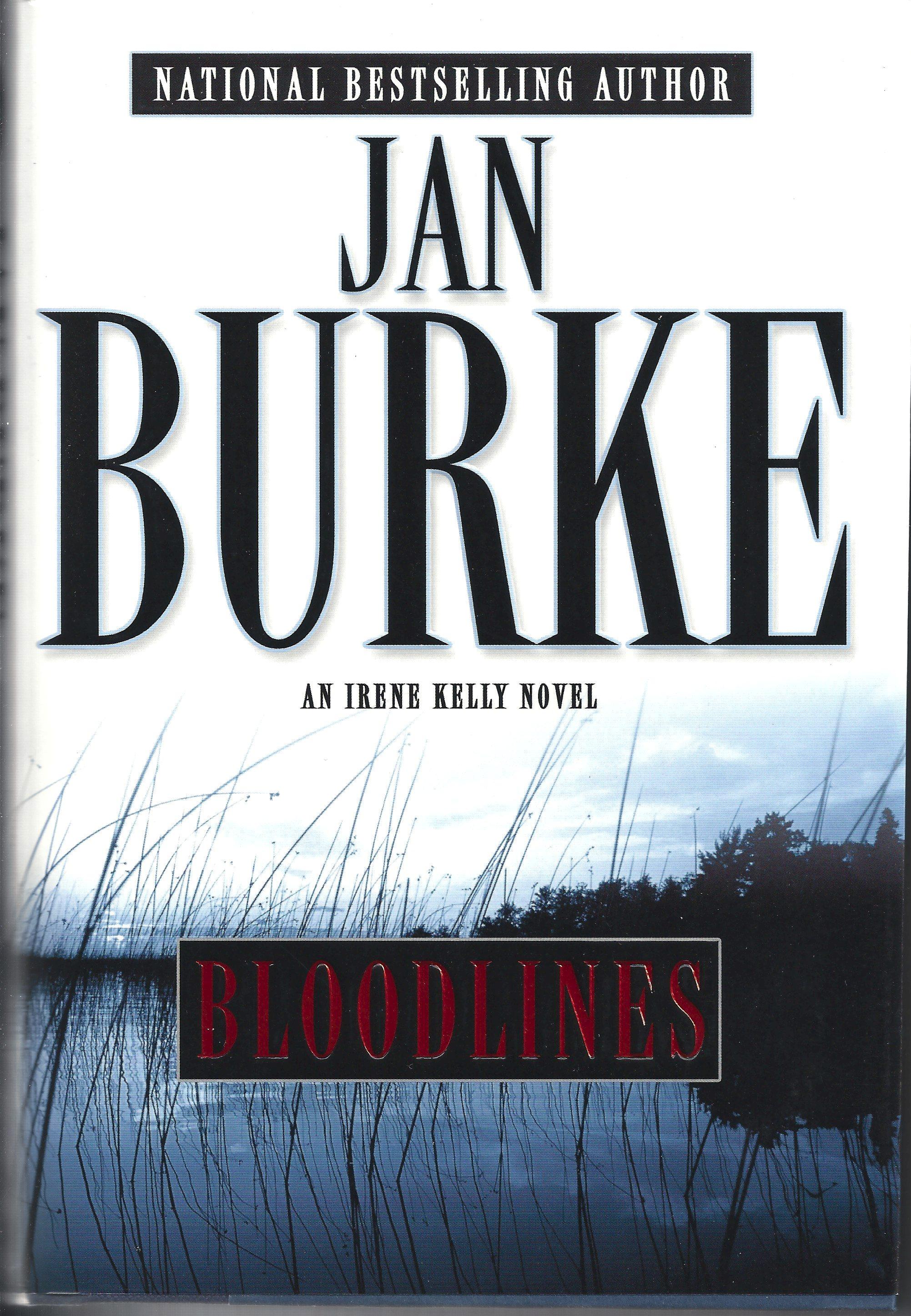 Bloodlines 1ST Edition Signed Edition [Hardcover] by Burke, Jan, Jan Burke