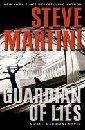 Guardian of Lies: A Paul Madriani Novel (Paul Madriani Novels) [Hardcover], Steve Martini