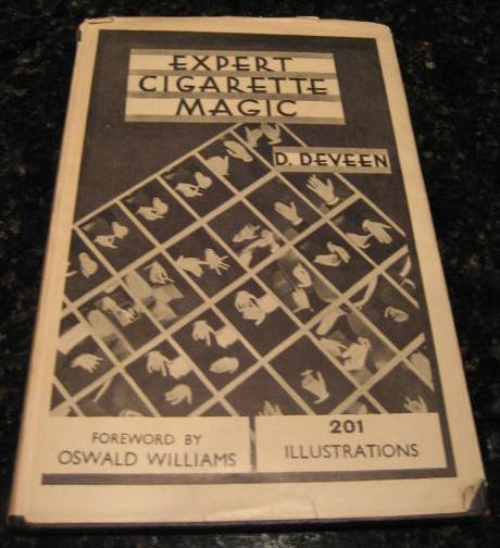 Expert Cigarette Magic Deveen 1932 First Edition [Hardcover] by Deveen, D, D Deveen