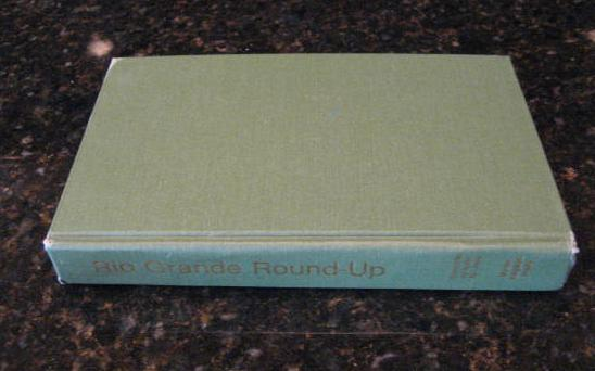 Rio Grande Roundup Texas Tropical Borderland [Hardcover] by Valley By-Liners, Valley By-Liners