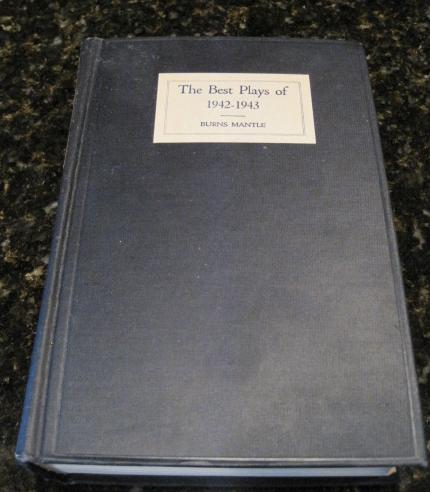 The Best Plays of 1942-43 And The Year Book Of The Drama In America [Hardcover], Burns (edited by) Mantle