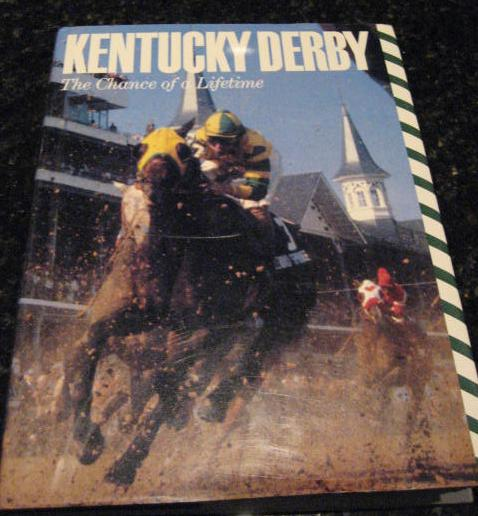 Kentucky Derby: The Chance of a Lifetime by Hirsch, Joe; Bolus, Jim, Joe Hirsch; Jim Bolus