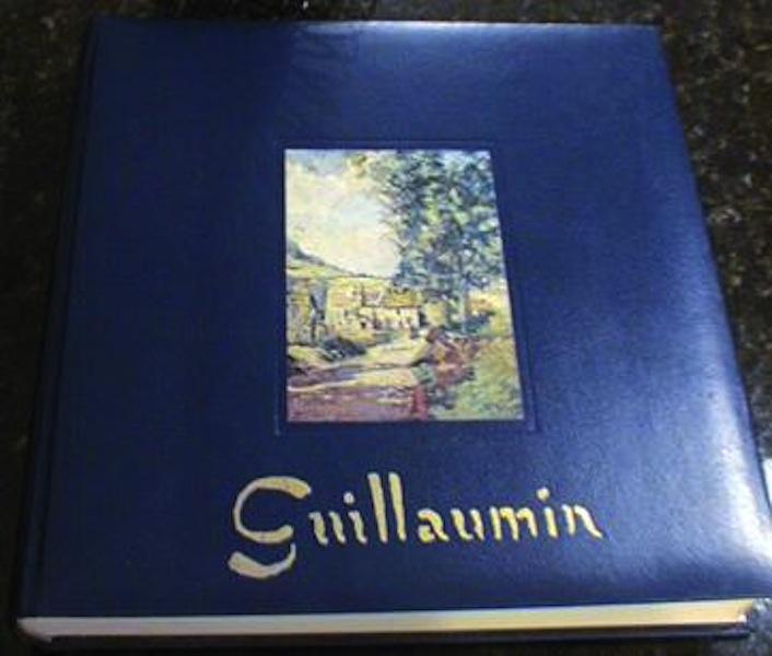 Guillaumin 1841-1927 Catalogue Mayer Limited Edition, Serret, G. & Fabiani, D.