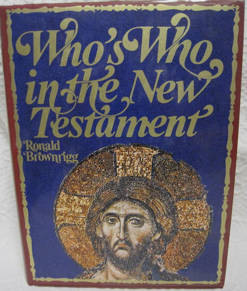 Who's Who in the New Testament Brownrigg First Edition, Brownrigg, Ronald