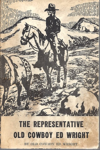 Representative Old Cowboy Ed Wright Signed Pardners, Wright, Ed