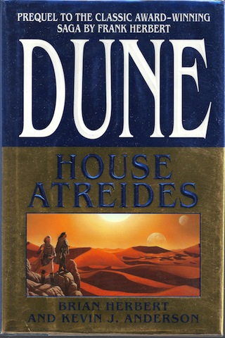 House Atreides (Dune: House Trilogy Book 1), Herbert, Brian; Anderson, Kevin