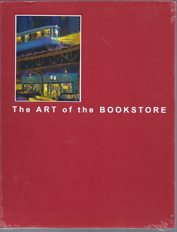 Art of the Bookstore, The: The Bookstore Paintings of Gibbs M Smith, Signed