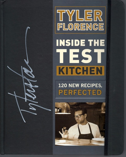 Inside the Test Kitchen: 120 New Recipes, Perfected, Florence, Tyler