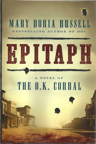 Epitaph: A Novel of the O.K. Corral, Russell, Mary Doria