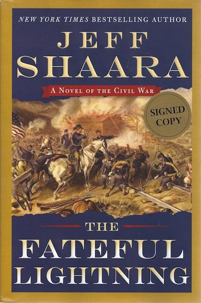 The Fateful Lightning: A Novel of the Civil War, Shaara, Jeff