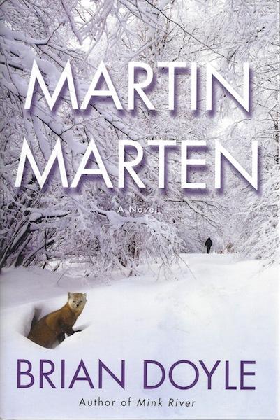Martin Marten: A Novel, Doyle, Brian