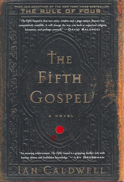 The Fifth Gospel: A Novel, Caldwell, Ian
