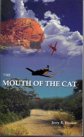 The Mouth of the Cat, Jerry R. Houser