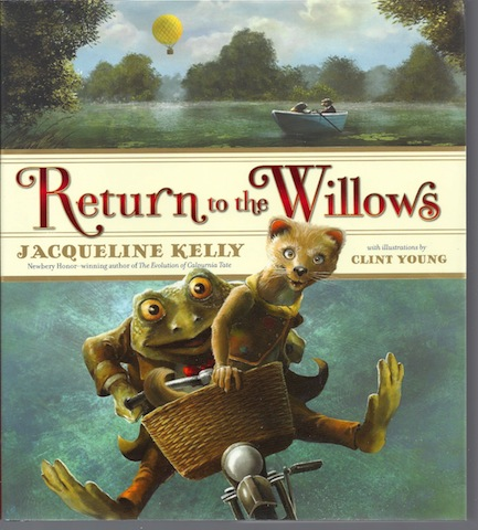 Return to the Willows, Kelly, Jacqueline; Young, Clint [Illustrator]