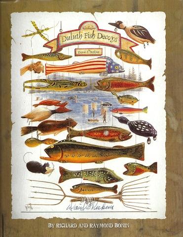 David Perkins : Duluth Fish Decoys, Richard Bonin; Raymond Bonin