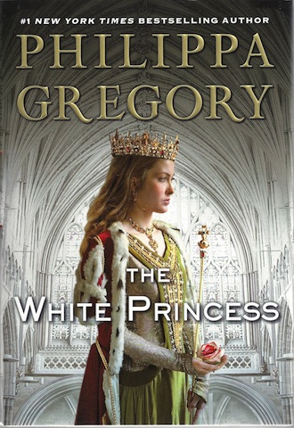 The White Princess(Deckle Edge) (The Plantagenet and Tudor Novels), Gregory, Philippa
