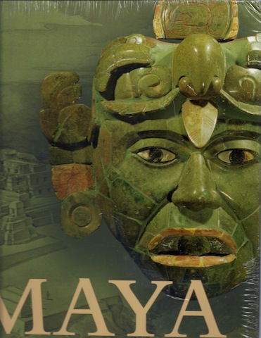 Maya: Divine Kings of the Rainforest, Grube, Nikolai (editor); Eggebrecht, Eva; Seidel, Matthias