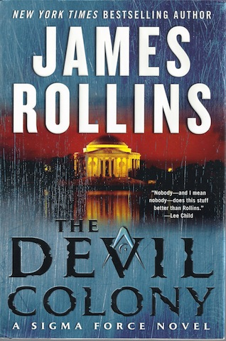 The Devil Colony: A Sigma Force Novel, Rollins, James
